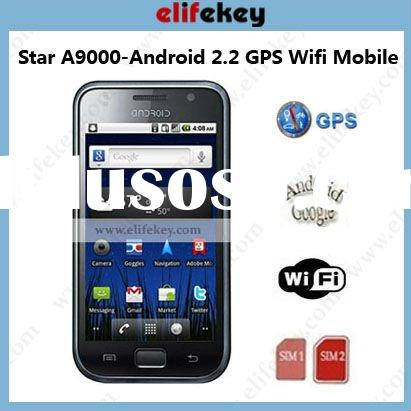 STAR A9000 Capacitive Android 2.2 Dual sim GPS WiFi google android mobile phone
