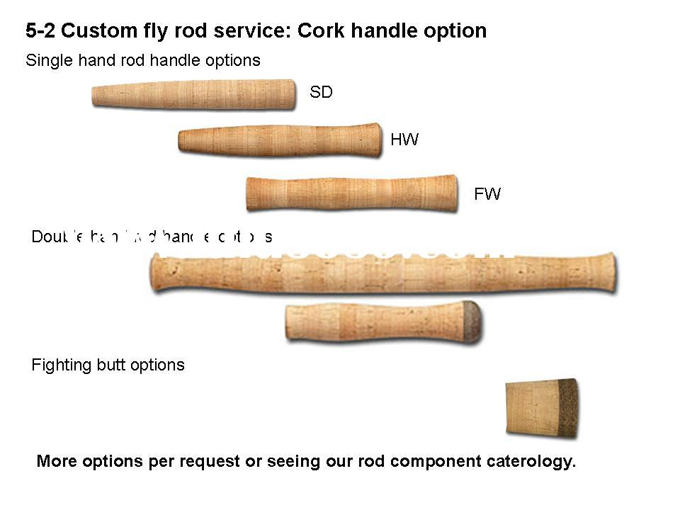 Custom fly fishing rods service 5-2: Cork handle options for fly fishing rods